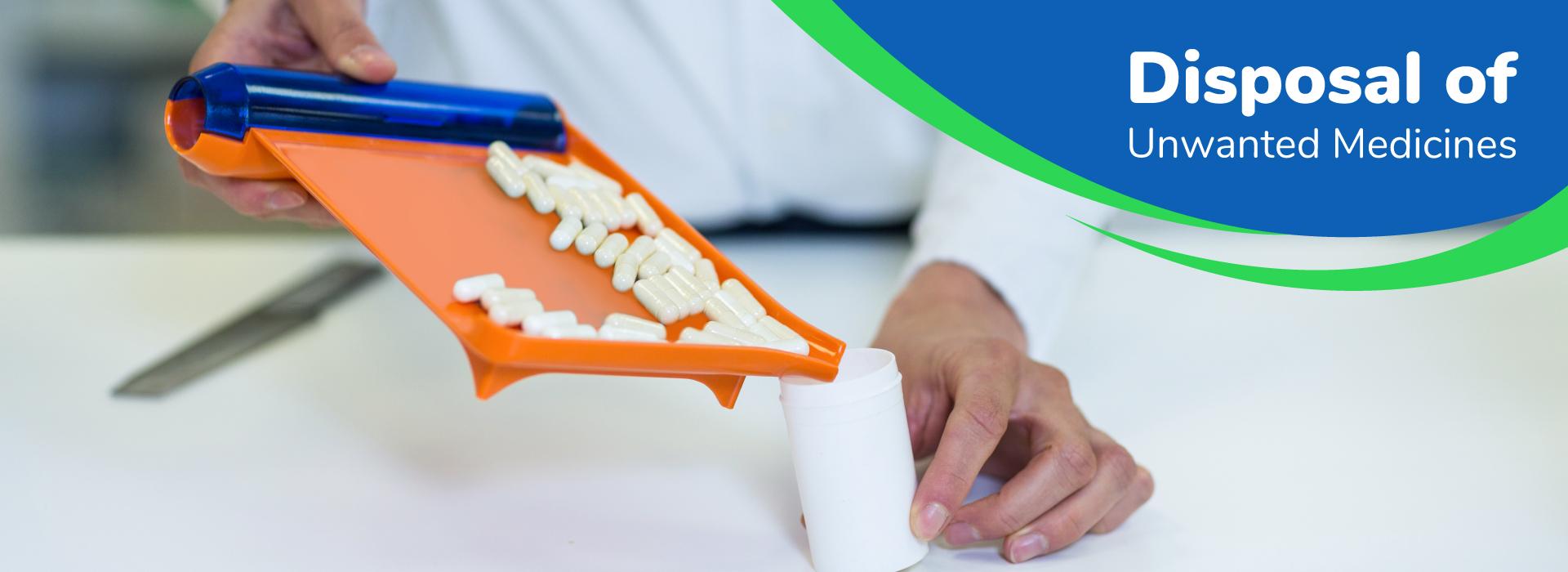 Disposal of unwanted medicines